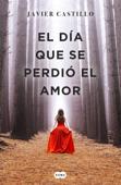 Download and Read Online El día que se perdió el amor