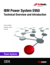 IBM Power System E950 Technical Overview And Introduction