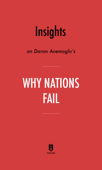 Insights on Daron Acemoglu's Why Nations Fail by Instaread