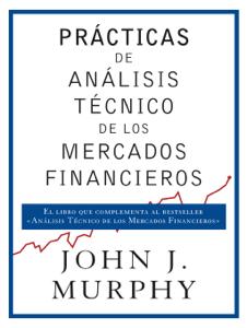 Prácticas de análisis técnico de los mercados financieros Book Cover