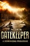 Gatekeeper A Dominions Prologue