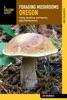 Foraging Mushrooms Oregon