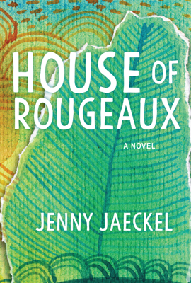 House of Rougeaux - Jenny Jaeckel book