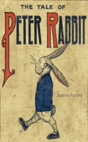 The Tale of Peter Rabbit, The Tale of Benjamin Bunny, The Tale of the Flopsy Bunnies, and The Story of a Fierce Bad Rabbit. Complete with Illustrations