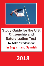 Study Guide for the U.S. Citizenship and Naturalization Test in English and Spanish