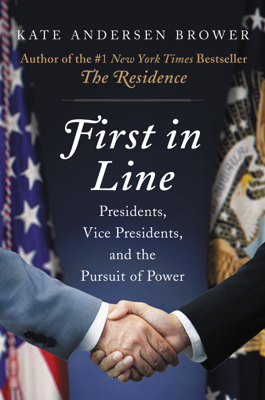 First in Line - Kate Andersen Brower book