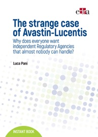 THE STRANGE CASE OF AVASTIN-LUCENTIS
