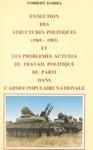 Volution Des Structures Politiques  1969-1983 Et Les Problmes Actuels Du Travail Politique Du Parti Dans LArme Populaire Nationale