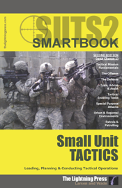 SUTS2: The Small Unit Tactics SMARTbook, 2nd Ed. (w/Change 1) book