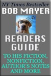 Bob Mayers Readers Guide