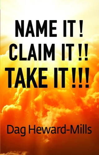PDF] Name It! Claim It!! Take It!!! By Dag Heward-Mills