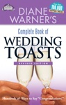 Diane Warners Complete Book Of Wedding Toasts Revised Edition