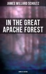 In The Great Apache Forest Complete Edition