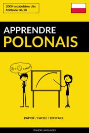 Apprendre le polonais: Rapide / Facile / Efficace: 2000 vocabulaires clés