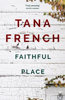 Tana French - Faithful Place artwork