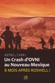 AZTEC, 1948: Un crash d'ovni au Nouveau Mexique
