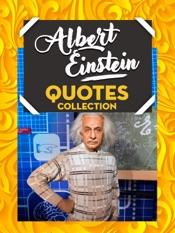 Albert Einstein Quotes Collection