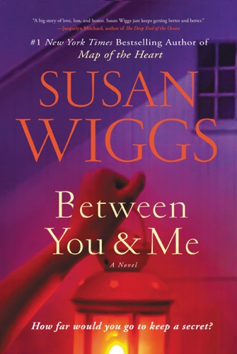 Susan Wiggs - Between You and Me