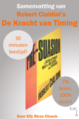 Samenvatting van Robert Cialdini's De Kracht van Timing (Pre-suasion)