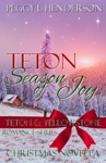Teton Season Of Joy
