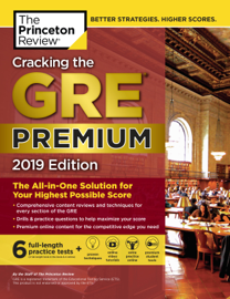 Cracking the GRE Premium Edition with 6 Practice Tests, 2019 book