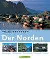 Traumstraen Der Norden Die Schnsten Routen Rund Um Island Schweden Norwegen Dnemark Und Finnland