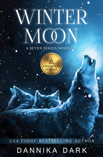 Dannika Dark - Winter Moon: A Christmas Novella