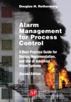 Alarm Management For Process Control Second Edition