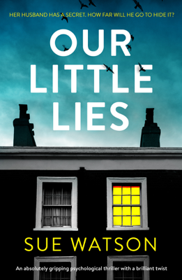 Sue Watson - Our Little Lies book
