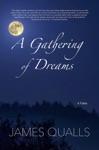 A Gathering Of Dreams