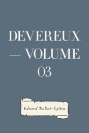 Download and Read Online Devereux — Volume 03