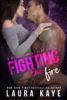 Laura Kaye - Fighting the Fire artwork