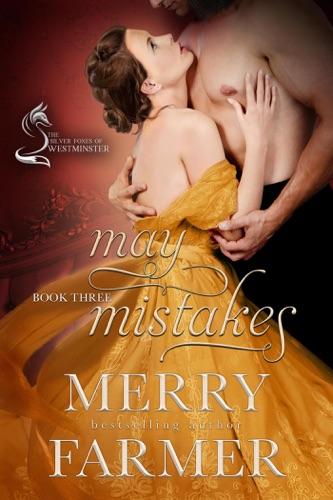 Merry Farmer - May Mistakes
