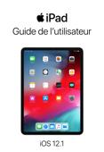 Guide de l'utilisateur de l'iPad pour iOS 12.1
