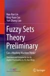 Fuzzy Sets Theory Preliminary
