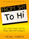 From Shy To Hi Tame Social Anxiety Meet New People And Build Self-Confidence