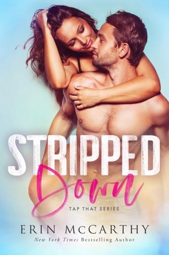 Stripped Down - Erin McCarthy - Erin McCarthy