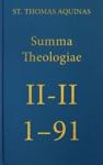 Summa Theologiae II-II 1-91