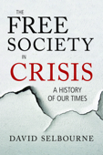 The Free Society in Crisis