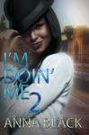 Im Doin Me 2