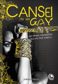 Cansei de ser gay Book Cover