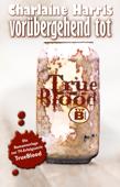 True Blood 1: Vorübergehend tot