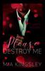 Mia Kingsley - Please Destroy Me Grafik