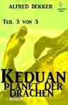 Keduan - Planet Der Drachen Teil 3 Von 3
