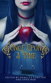 Once Upon A Time: A Collection of Folktales, Fairytales and Legends