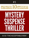 Perfect 10 Mystery  Suspense  Thriller Plots 1-8 THE ACCEPTABLE RISK