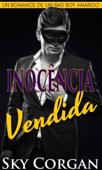 Inocência Vendida: Um Romance de um Bad Boy Amargo Book Cover