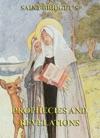 The Prophecies And Revelations Of Saint Bridget Of Sweden
