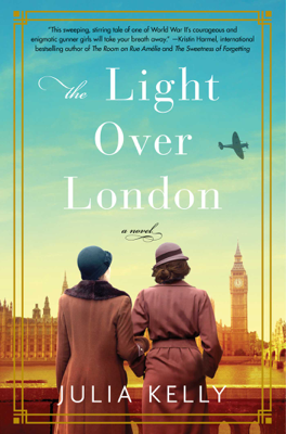 The Light Over London - Julia Kelly book