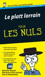 Le Platt lorrain Guide de conversation Pour les Nuls